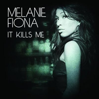 Melanie_Fiona_-_It_Kills_Me